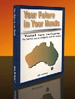 Your Future in Your Hands - Total Tax Reform