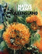 Native Plants of Queensland - Volume 4