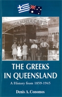 The Greeks in Queensland - A HIstory from 1895-1945