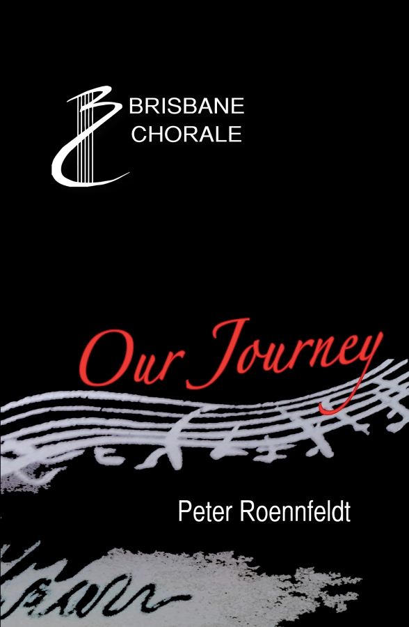 Brisbane Chorale - Our Journey