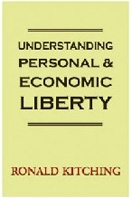 Understanding Personal and Economic Liberty