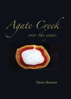 Agate Creek over the ages