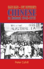 Same, Same but Different - Chinese in Rabaul 1945-1975